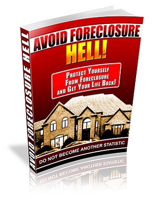 Product picture Avoid Foreclosure Hell - Save Your Home Now