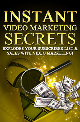Product picture Instant Video Marketing Secrets - Bring Traffic To Website